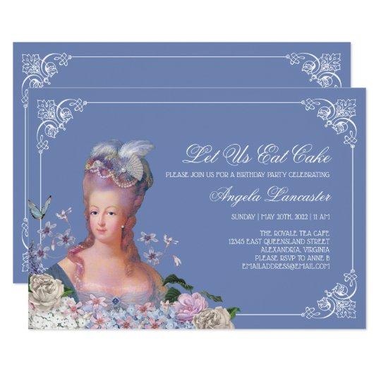 Queen Marie Antoinette Let Us Eat Cake Party Invitation