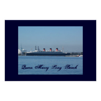 Queen Mary Long Beach  Wall Poster