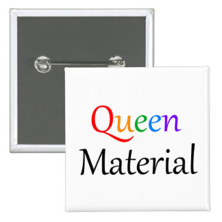 Queen Material Rainbow Square Button