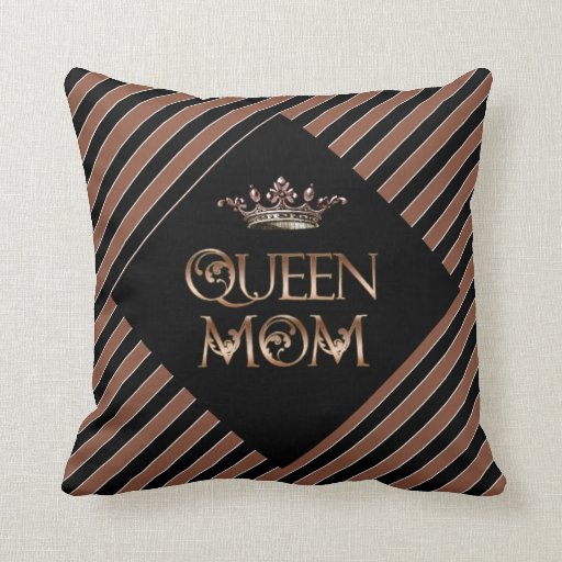Queen Mom Throw Pillow Zazzle