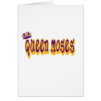 Queen Moses Card