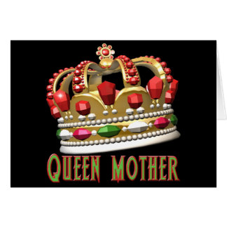Queen Mother T-shirts and Gifts For Her Card