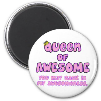 Queen of Awesome Magnet