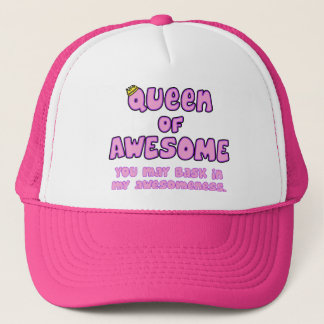 Queen of Awesome Trucker Hat