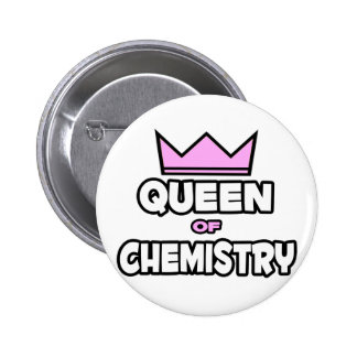 Queen of Chemistry Pinback Button