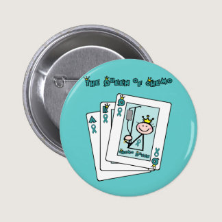 Queen of Chemo - Cervical Cancer Button
