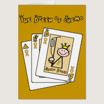 Queen of Chemo - Childhood Cancer Gold Ribbon Card