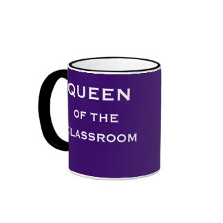 Queen of Classroom Special Female Teacher Title Ringer Coffee Mug
