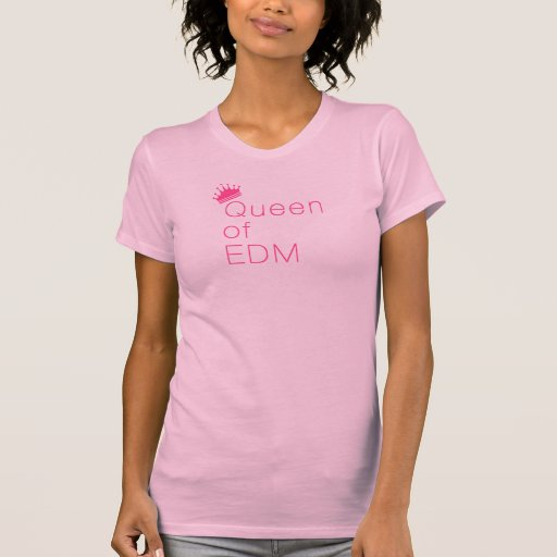 Queen of EDM: Pink Shirts