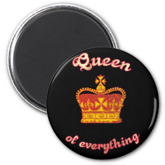 Queen OF everything 2 Inch Round Magnet