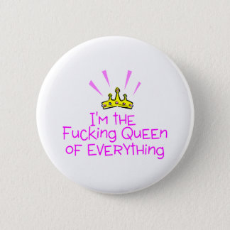Queen of Everything Button