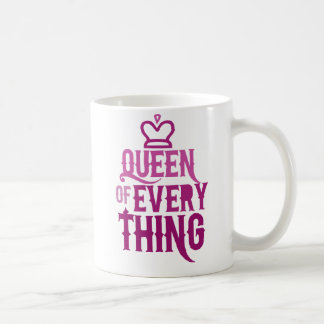 Queen of Everything Classic White Coffee Mug