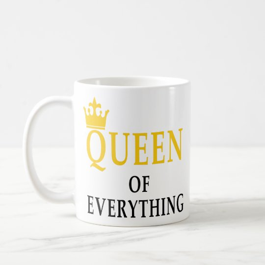 Queen Of Everything Cute Couples Quotes Gifts Idea Coffee Mug