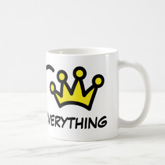 Queen of everything | Funny mug for women