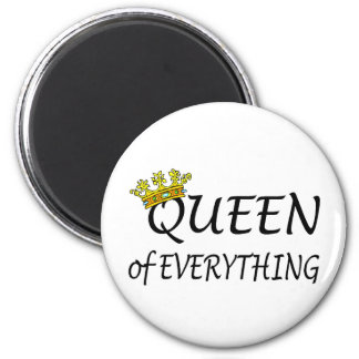 Queen Of Everything Refrigerator Magnets
