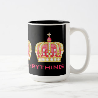 Queen of Everything! Two-Tone Coffee Mug