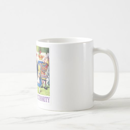 """QUEEN OF HEARTS TELLS ALICE """"RESPECT MY AUTHORITY"""" COFFEE MUG"""