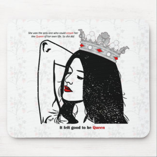 Queen Of Her Own Life Mouse Pad