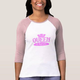 Queen of Karaoke shirt - choose style color