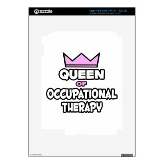 Queen of Occupational Therapy Skins For iPad 3