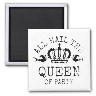 Queen of Party Magnet