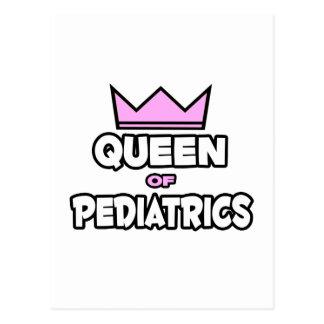 Queen of Pediatrics Postcard