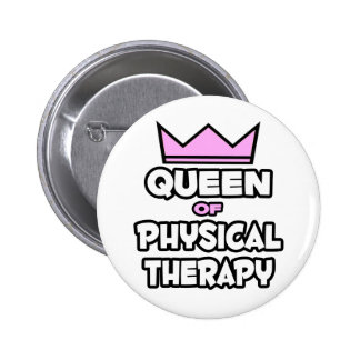 Queen of Physical Therapy Button