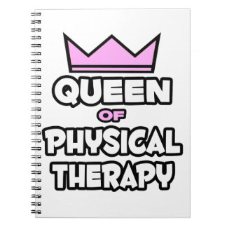 Queen of Physical Therapy Notebooks