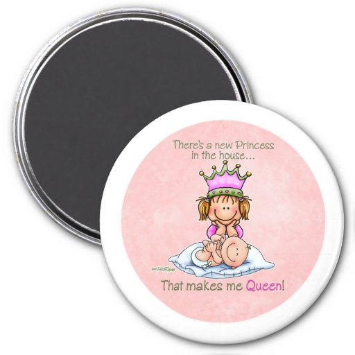 Queen of Princess - Big Sister button 3 Inch Round Magnet