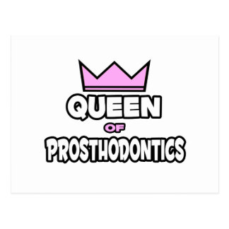 Queen of Prosthodontics Postcard