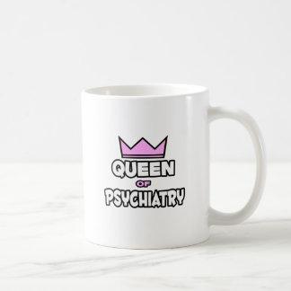 Queen of Psychiatry Mugs