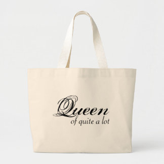 Queen of Quite a Lot Tote
