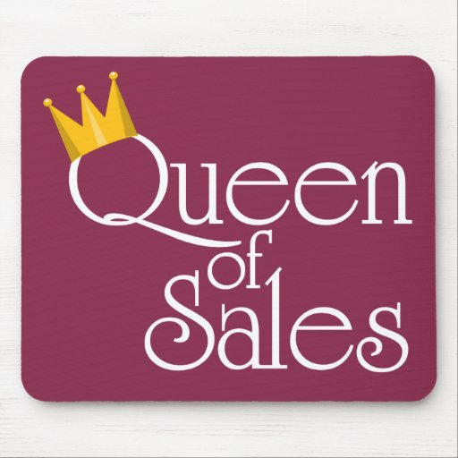 Queen of Sales Mouse Pad   Zazzle