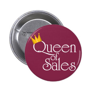 Queen of Sales Pinback Button