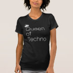 Queen of Techno White Tshirts