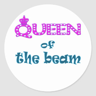 Queen of the Beam Classic Round Sticker