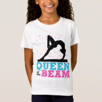 Queen of the Beam Gymnastics by Golly Girls T-Shirt