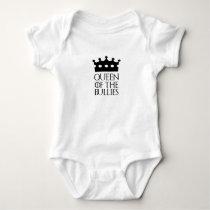 Queen of the Bullies, #Bullies Baby Bodysuit