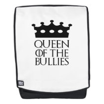 Queen of the Bullies, #Bullies Backpack