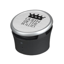 Queen of the Bullies, #Bullies Bluetooth Speaker