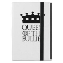 Queen of the Bullies, #Bullies Case For iPad Mini