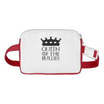 Queen of the Bullies, #Bullies Fanny Pack