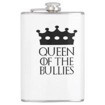 Queen of the Bullies, #Bullies Flask