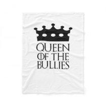 Queen of the Bullies, #Bullies Fleece Blanket