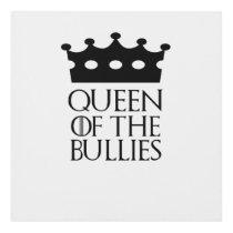 Queen of the Bullies, #Bullies Panel Wall Art