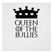 Queen of the Bullies, #Bullies Poster