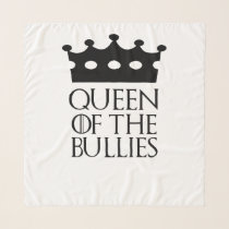 Queen of the Bullies, #Bullies Scarf