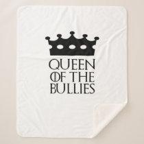 Queen of the Bullies, #Bullies Sherpa Blanket