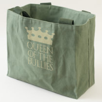 Queen of the Bullies, #Bullies Tote