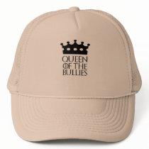 Queen of the Bullies, #Bullies Trucker Hat